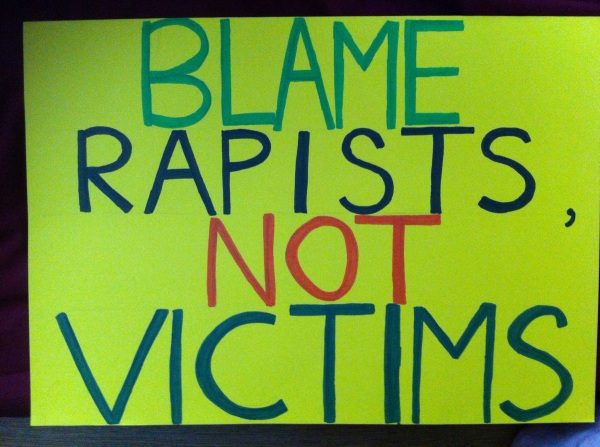 Slutwalk Sign Blame Rapists, Not Victims